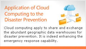 Application of Cloud Computing to the Disaster Prevention